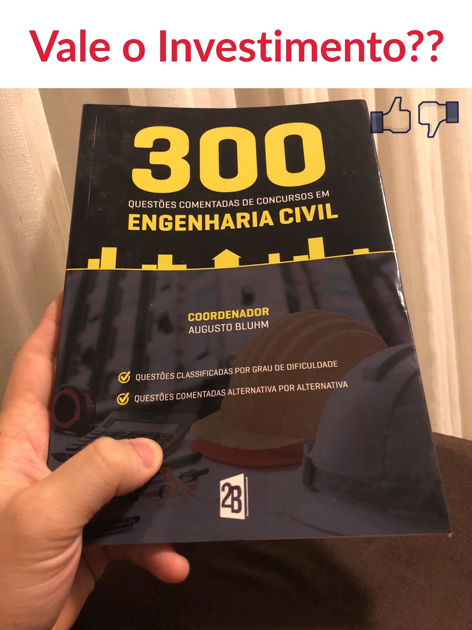 300 questões comentadas de concursos em engenharia civil