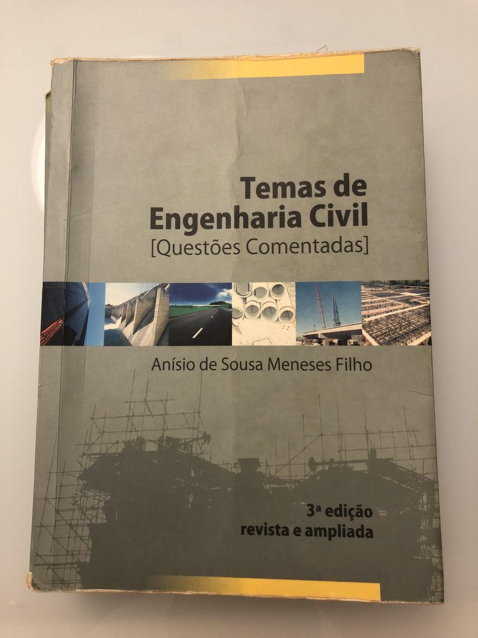 Temas de Engenharia Civil (Questões Comentadas) - Anísio Meneses